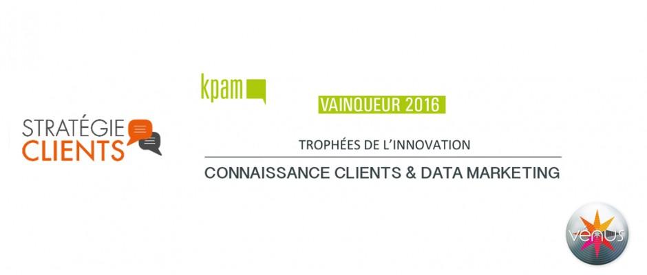 KPAM vainqueur 2016 du Trophée Vénus de l'innovation – catégorie Connaissance Client