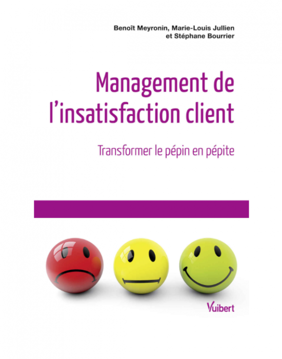 « Management de l'insatisfaction client, transformer le pépin en pépite »
