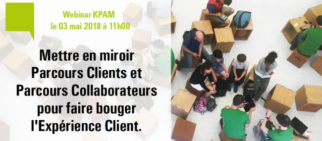 Webinar : Mettre en miroir Parcours clients et Parcours collaborateurs
