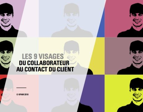 Les 9 visages du collaborateur au contact du client