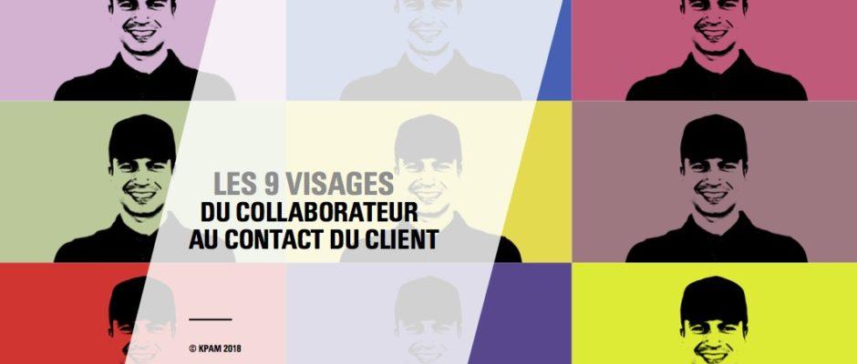 Les 9 visages du collaborateur face au client