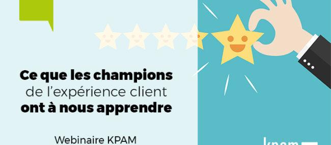 """Webinaire : """"Ce que les champions de l'expérience client ont à nous apprendre"""""""
